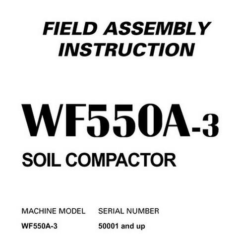 Komatsu WF550A-3 Trash Compactor Field Assembly Instruction (50001 and up) - SEAW005900
