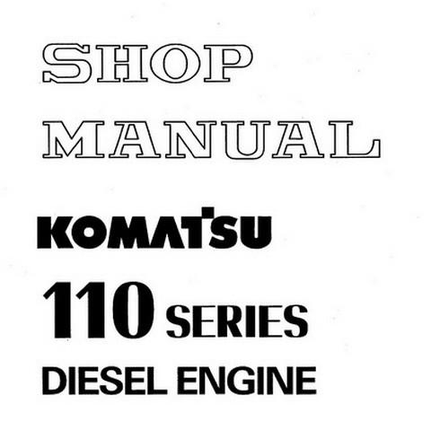 Komatsu 110 Series Diesel Engine Service Repair Shop Manual - SEBE6138A05