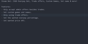 Steam Bot: CSGO Overpay Bot, Trade offers, Custom Games, Set name & more!