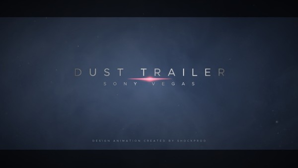 Template Dust Cinematic Trailer sony vegas 12 13 14 15 And Above