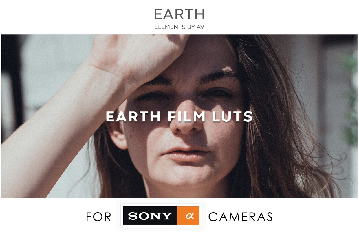 II. EARTH FIlm LUTs SONY ALPHA Cameras -  FOR SLOG2 or PP7
