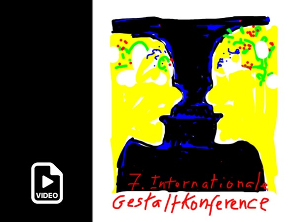 Video of my talk at the 7th International Gestalt Conference