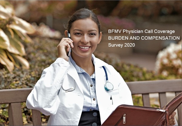 BFMV Physician Call Coverage Burden and Compensation Survey 2020