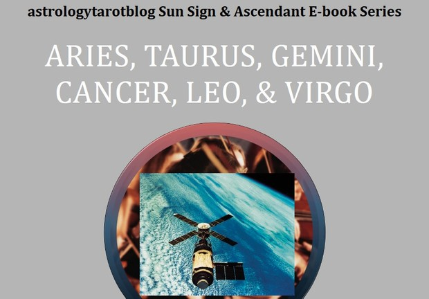 astrologytarotblog Sun Sign & Ascendant – Aries, Taurus, Gemini, Cancer,  Leo, & Virgo