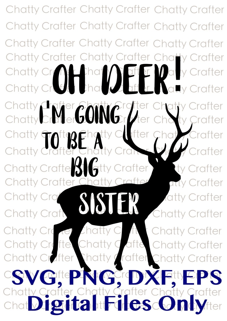 Oh Deer I M Going To Be A Big Sister Silhouette Svg Chattycrafter