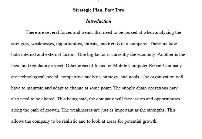strategic plan part ii swott analysis 3 essay Strategic plan part ii swott analysis bus475 date facilitator strategic plan part ii swott analysis the formation of a new and unique business requires a significant amount of analysis before the business can begin operations.