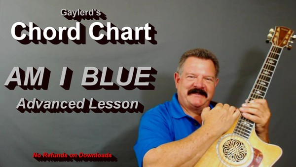 AM I BLUE - Advanced - CHORD CHART