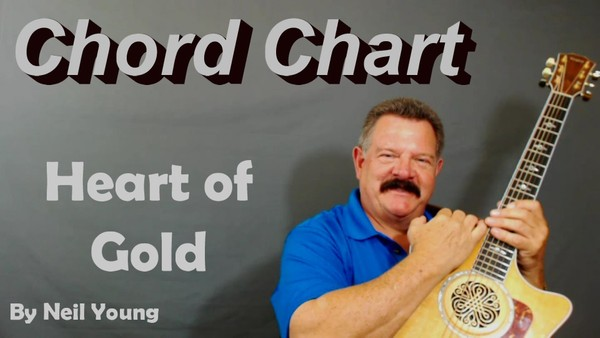 Heart of Gold - Chord Chart