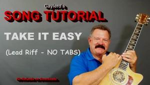 TAKE IT EASY by  Eagles - Lead Riff (no tabs) 5 Mins 47