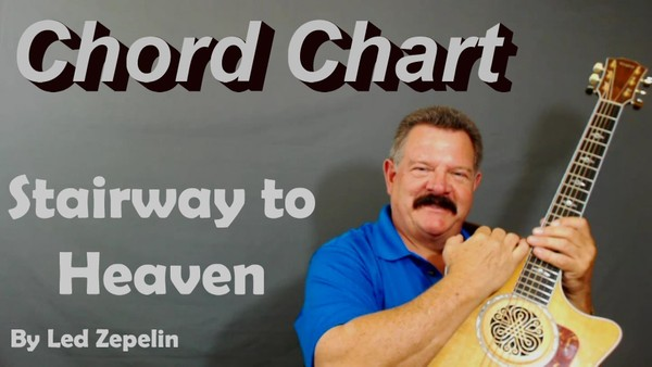 Stairway to Heaven - CHORD CHART