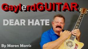 DEAR HATE  by Maren Morris  - SONG TUTORIAL