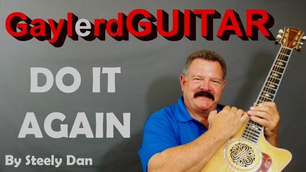 DO IT AGAIN  by Steely Dan