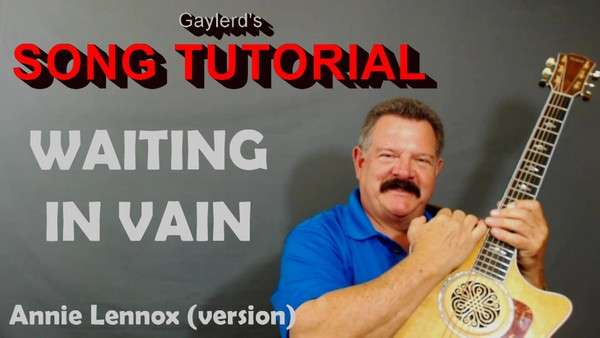 Waiting in Vain (Song Tutorial)