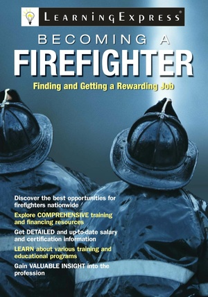 Becoming A Fire Fighter
