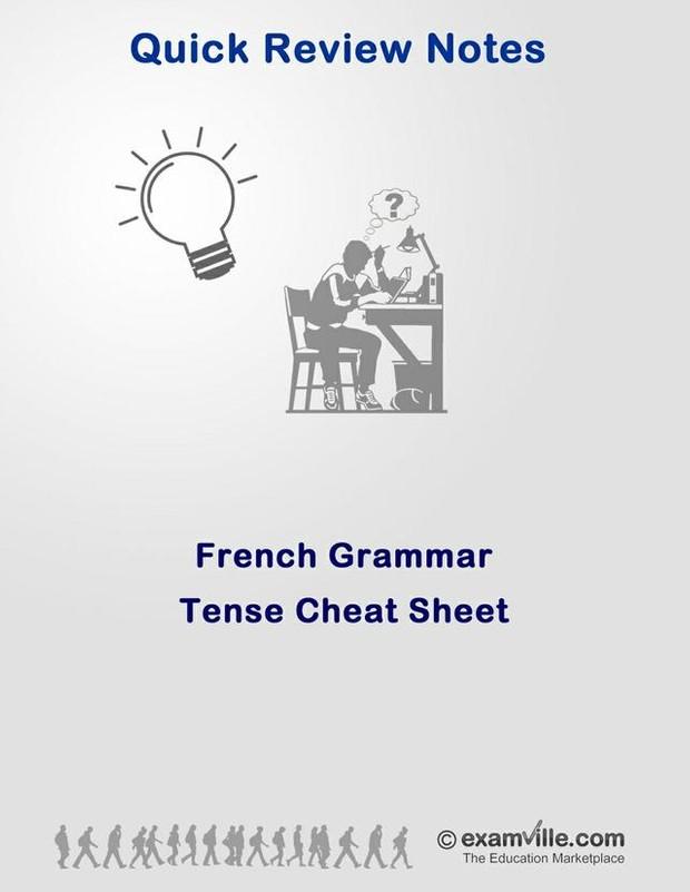 French Grammar - Tense Cheat Sheet