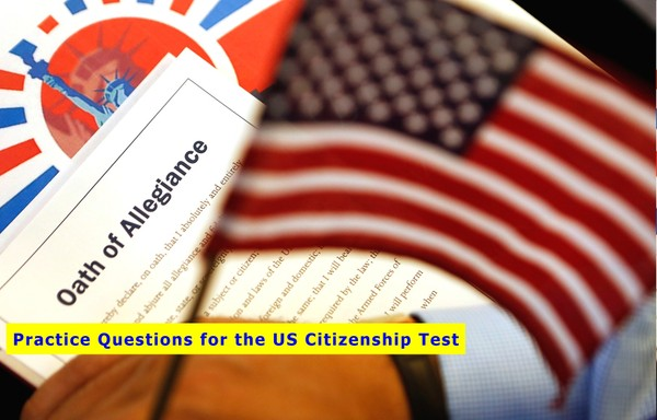 100 Practice Questions for the US Citizenship Test