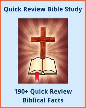 190+ Quick Review Biblical Facts