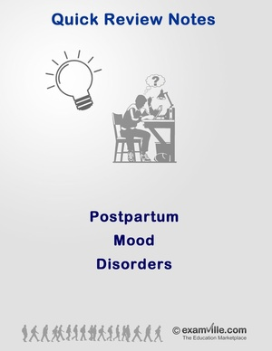 Postpartum Mood Disorder (Quick Review Study Notes)