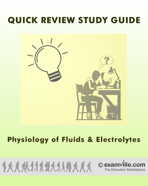 Quick Review Notes: Fluids and Electrolyte Balance in Humans