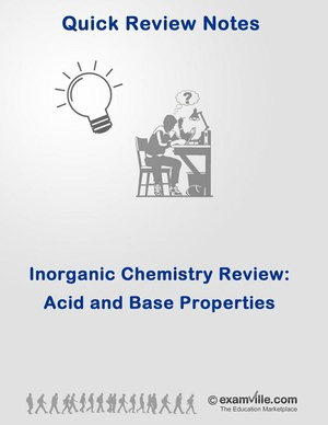 Acid and Base Properties Chemistry Quick Review