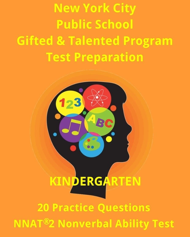NYC Gifted & Talented Program Kindergarten Practice Test (20 Questions Nonverbal Ability)