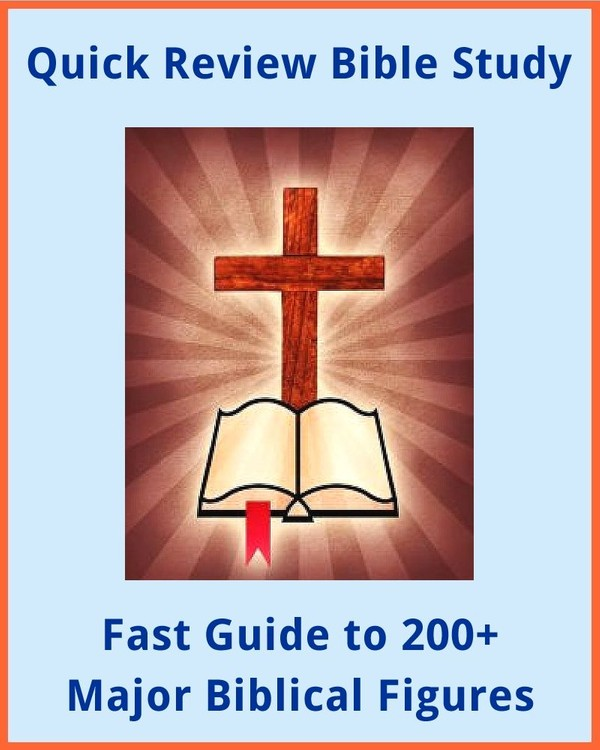 Quick Review Bible Study: 200+ Major Biblical Figures