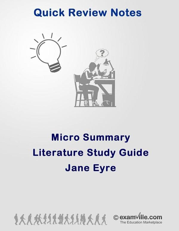 Literature Micro Summary - Jane Eyre