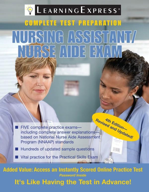 Nursing Assistant-Nurse's Aide Exam (Compete Preparation)