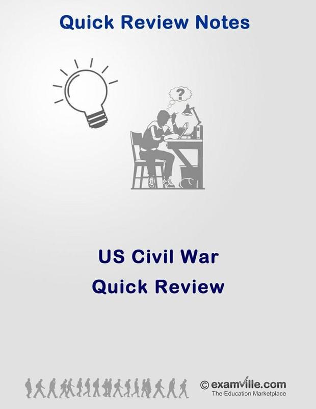 Quick Review - US Civil War