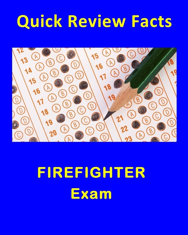 200 Quick Review Facts for the Firefighting Exam