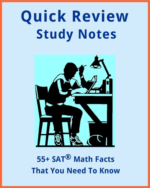 55+ SAT and PSAT Math Facts That You Need To Know