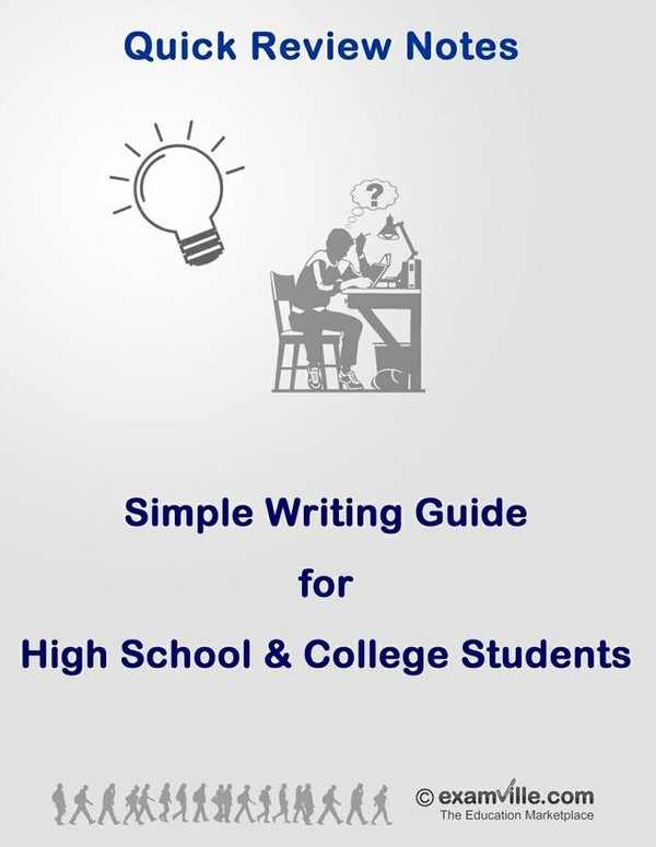 Simple Writing Guide for High School and College Students