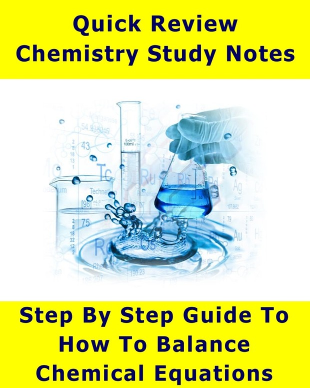 Step By Step Guide - How To Balance Chemical Equations (Quick Review Notes)