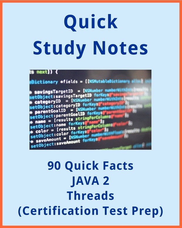 90+ Quick Facts JAVA 2 Threads
