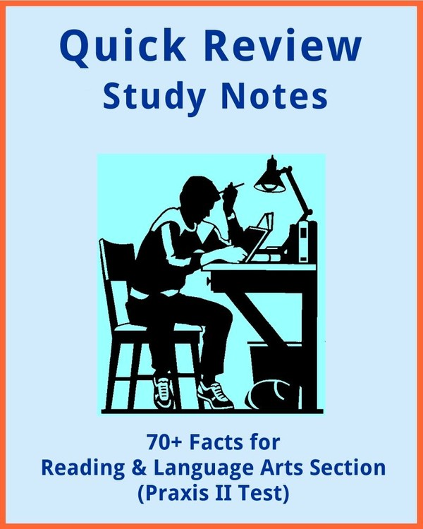 70+ Facts for Reading and Language Arts Section (Praxis II Test)