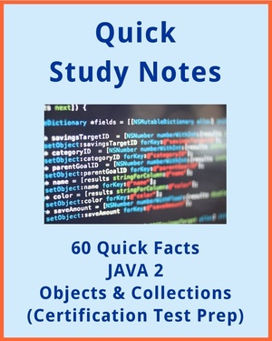 60+ Quick Facts: JAVA 2 Objects & Collections