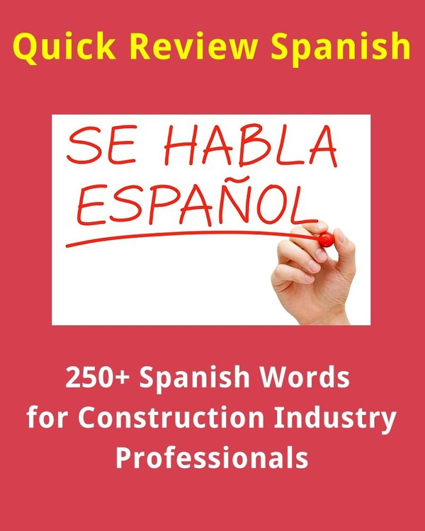 250+ Spanish Words for Construction Industry Professionals