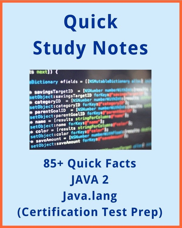 85+ Quick Facts: JAVA 2 Java.lang