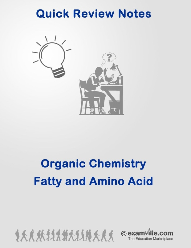 Organic Chemistry Review: Fatty and Amino Acids