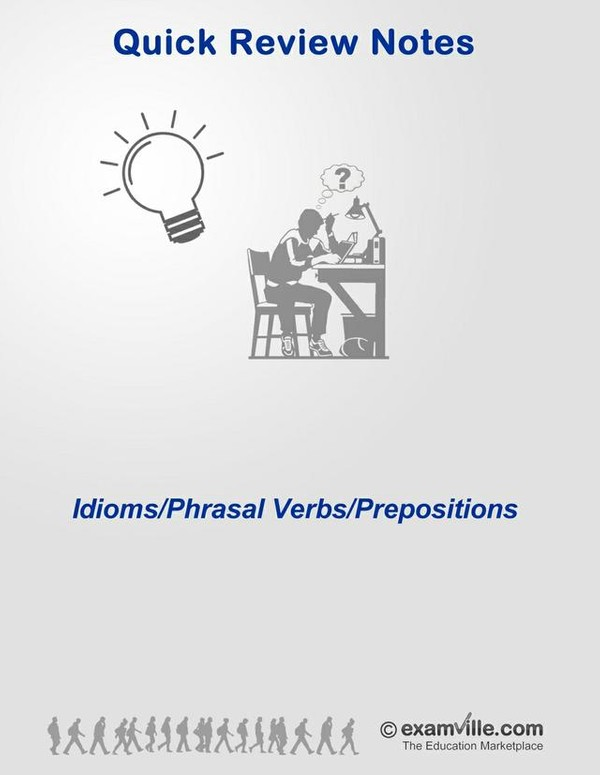 English Grammar Review - Idioms, Phrasal Verbs, Prepositions