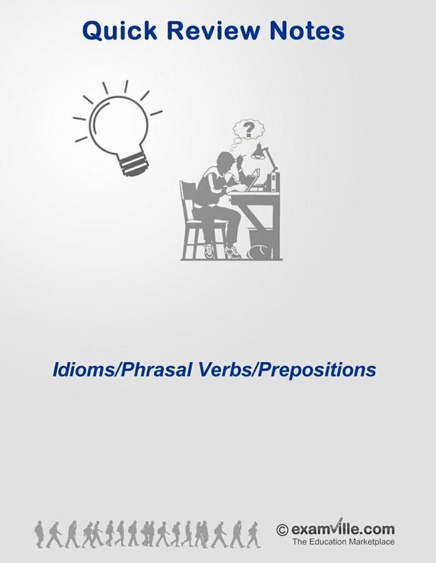 English Grammar Review - Idioms, Phrasal Verbs, Prepositions