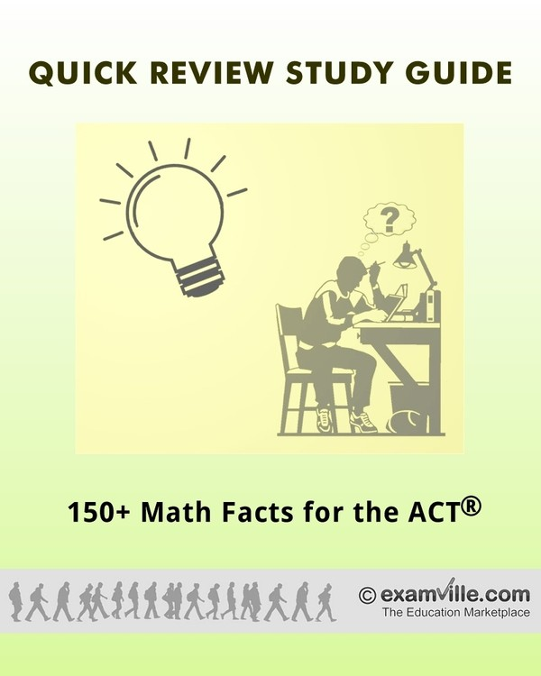 150+ Must Know Math Facts for the ACT Test (College Test Prep Study Notes)