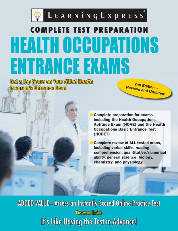 Health Occupations Entrance Exam Preparation Guide (420 Pages)