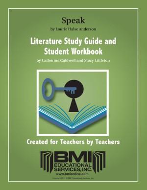 Speak: Study Guide and Student Workbook