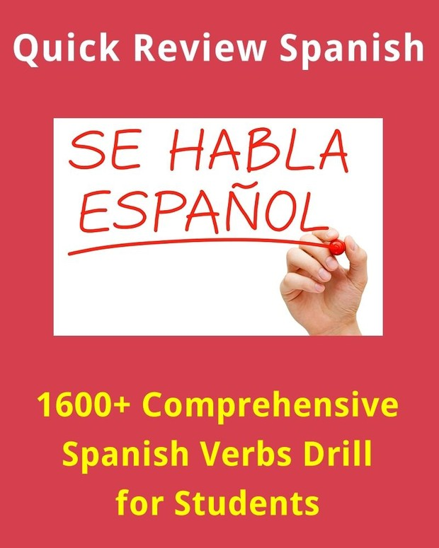 1600+ Comprehensive Spanish Verbs Drill for Language Learners