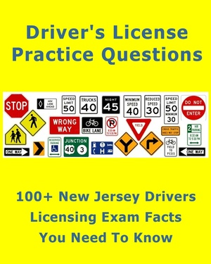 100+ New Jersey Drivers Licensing Exam Facts That You Need To Know