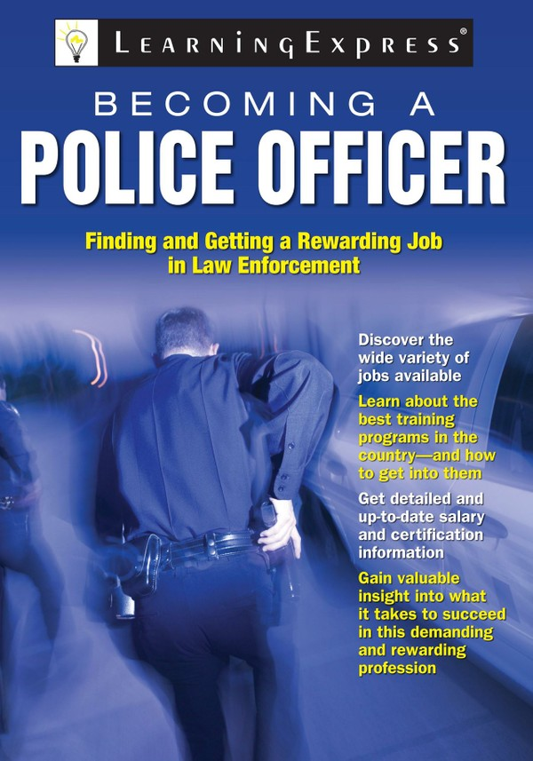Becoming a Police Officer (196 Pages)