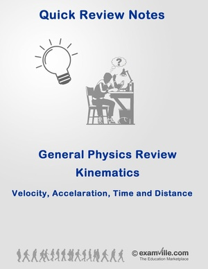Quick Physics Review: Kinematics - Velocity, Acceleration, Time & Distance