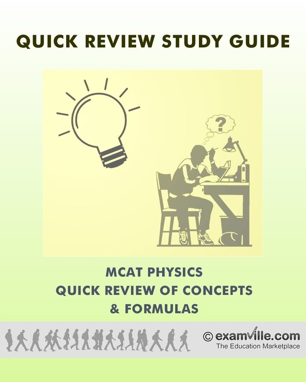MCAT Physics Fast Facts: Concepts and Formulas That You Need To Know