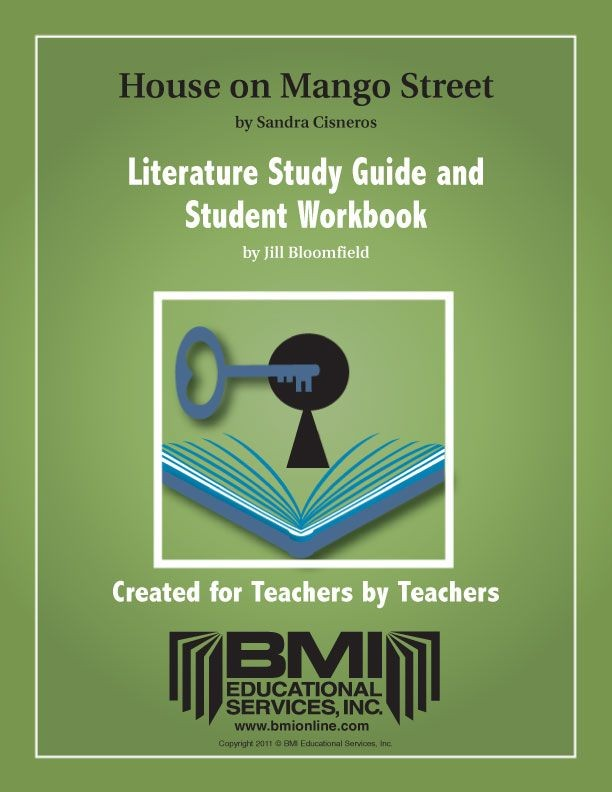 The House on Mango Street: Study Guide and Student Workbook